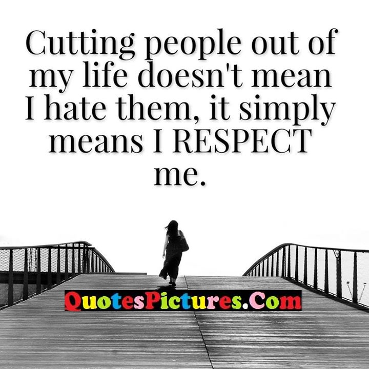 cutting life hate respect