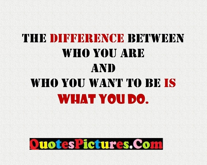 difference want you do