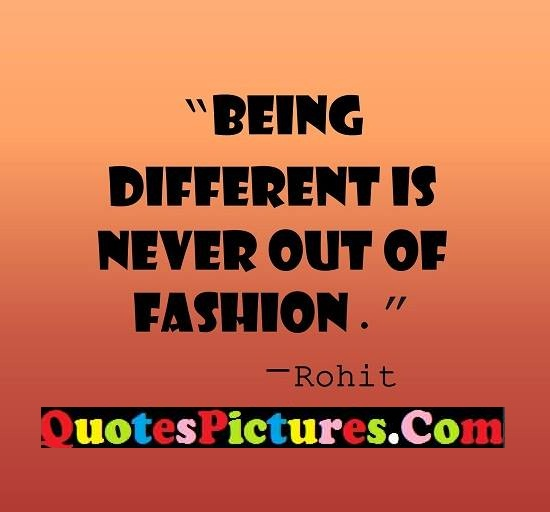 different never fashion quote