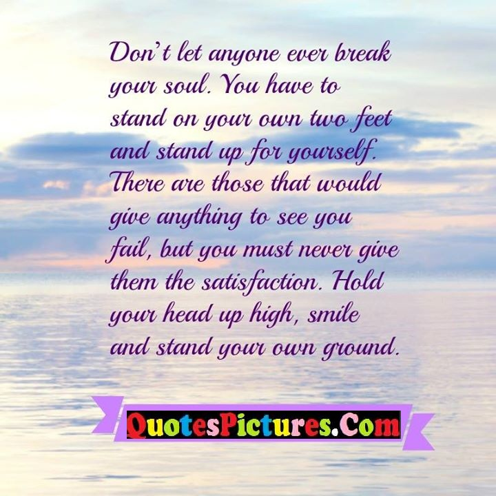 don't let break soul