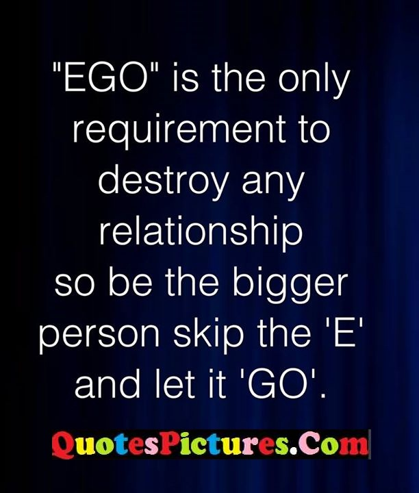 ego requirement destroy relationship skip