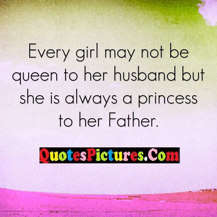 every queen always princess father