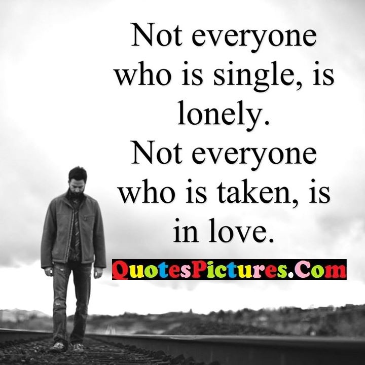 everyone single lonely love
