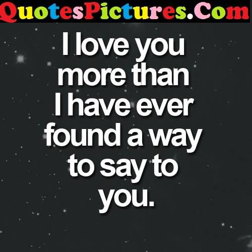 Extremaly Love Quote - I Love You More Than