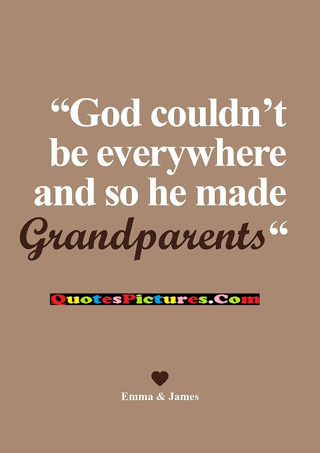 fabulous grandmother quote god couldn t be everywhere and so he