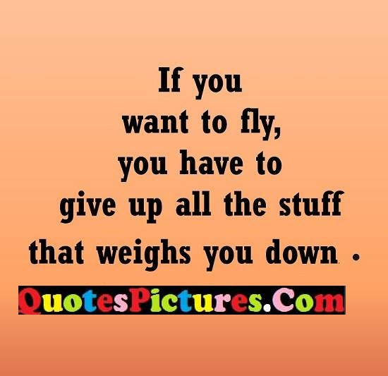 fly give weighs down