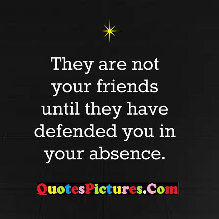 friends until defended absence