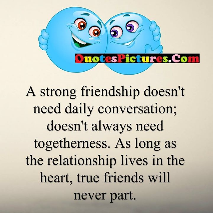 friendship need lives heart ture