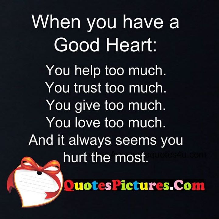 good heart help trust give love