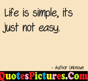 Good Life Quote - Life Is Simple