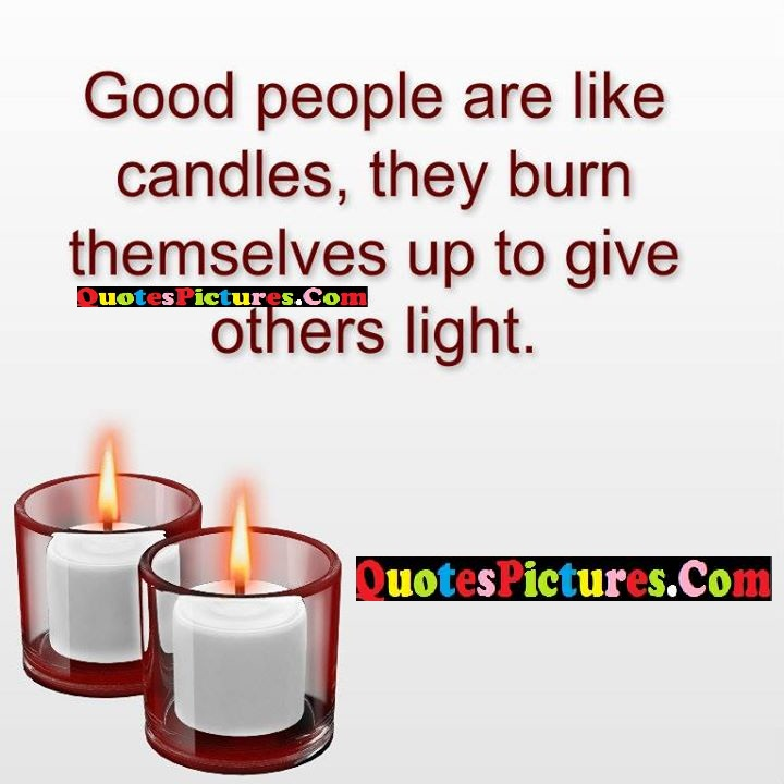 good people burn themselves