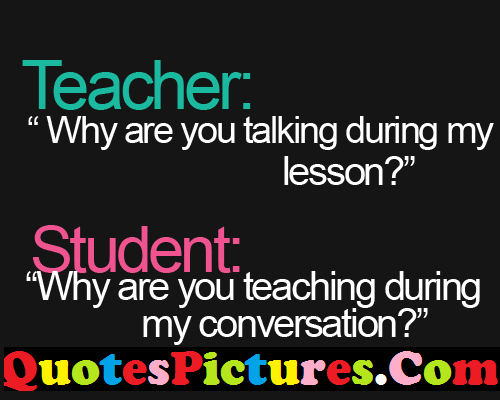 Great Life Quote - Dialogues Of Teacher And Student