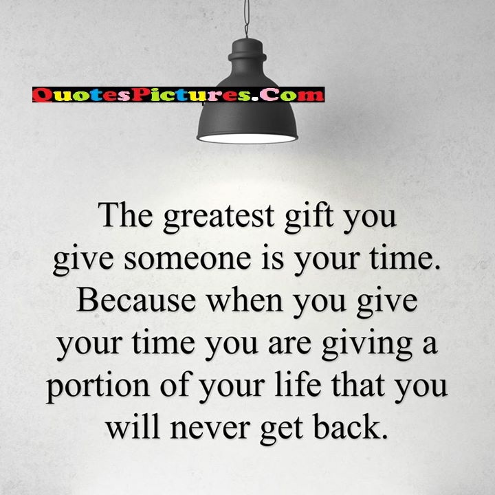 greatest someone give portion life never