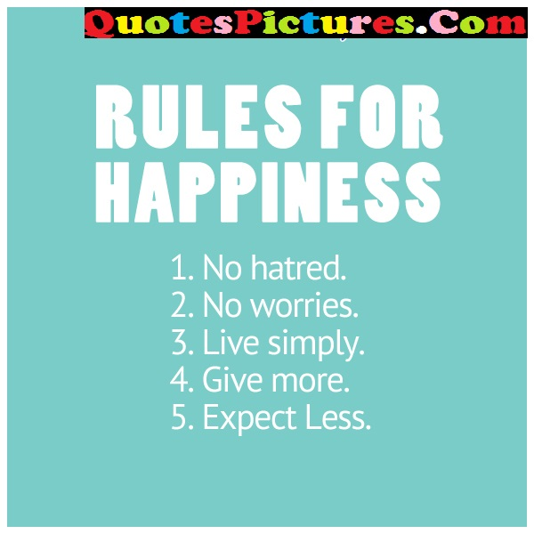 Happiness Life Quote - Rules Of Happiness