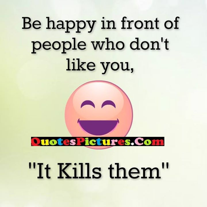 happy people kills them