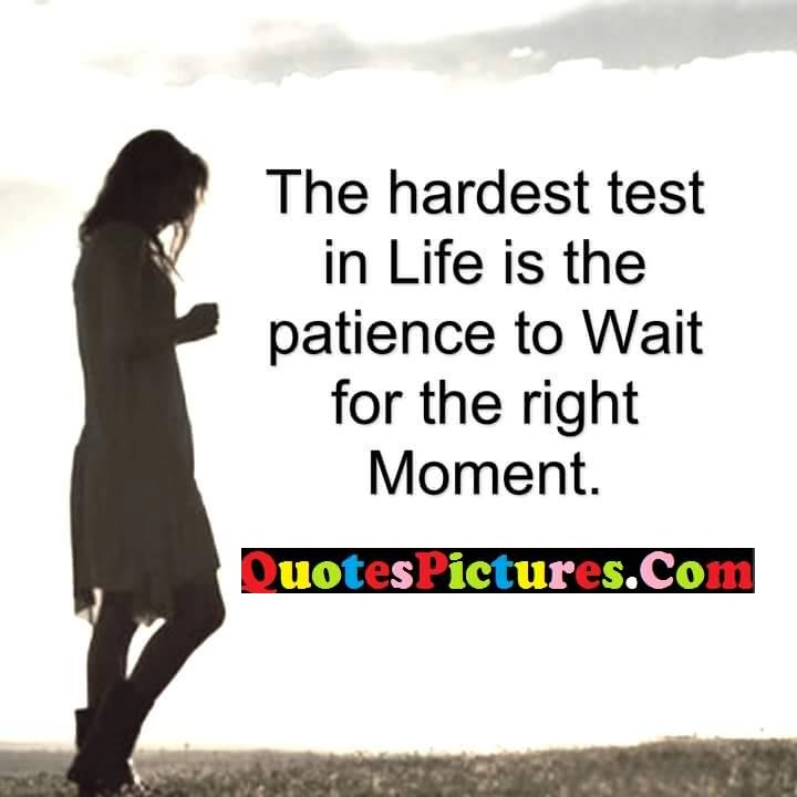 hardest test life right moment