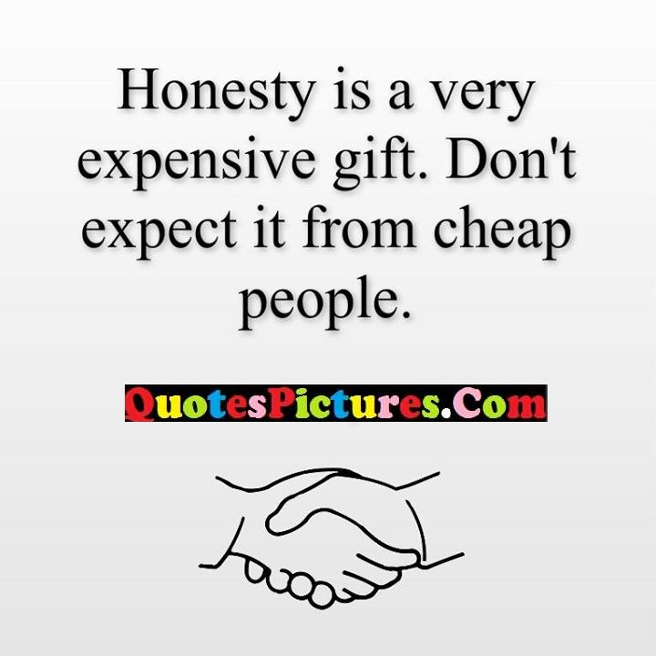 honesty expensive cheap people