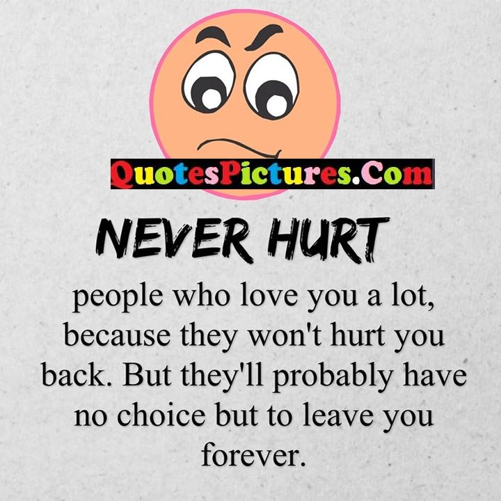 hurt love probably leave forever
