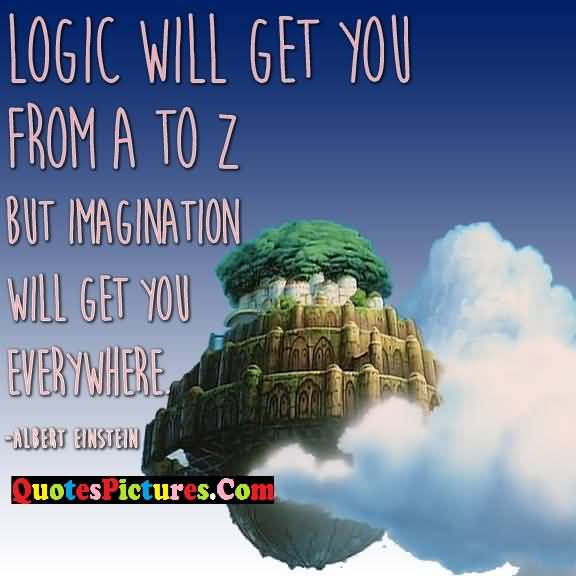 Imagination everywhere albert einstein