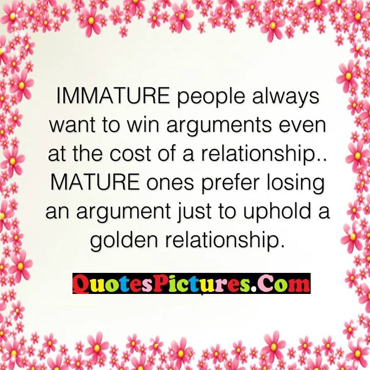 immature arguments relationship
