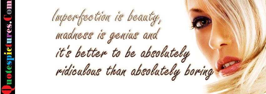 Imperfection Beauty -  Quotes