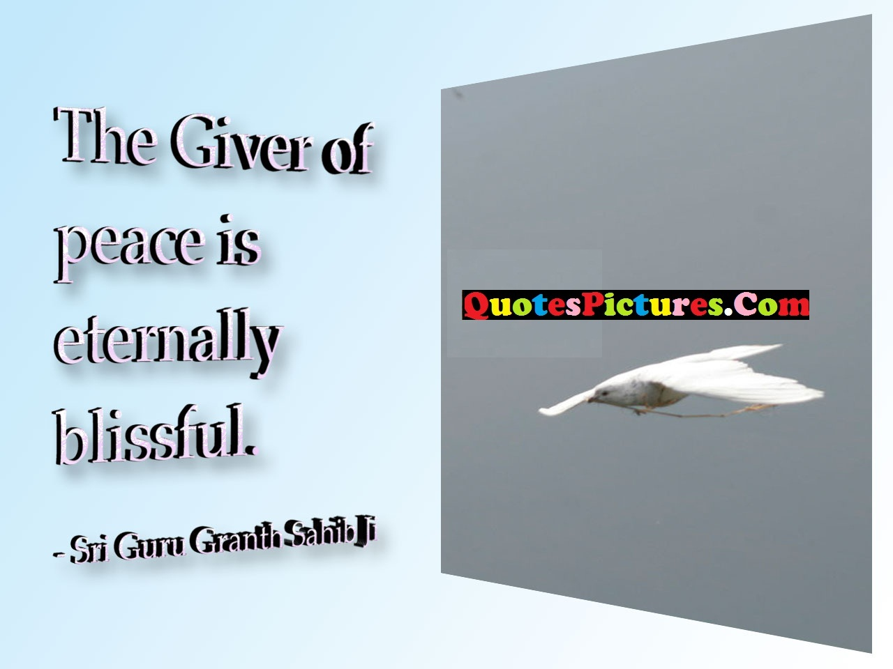 Inpiration  Sikhism Quote - The Giver OF Peace Is Eternally Blissful.