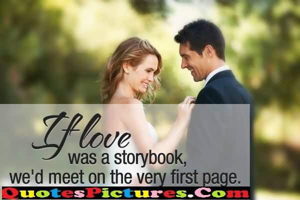 Inspiration Love Quote - If Love Was A Storybook