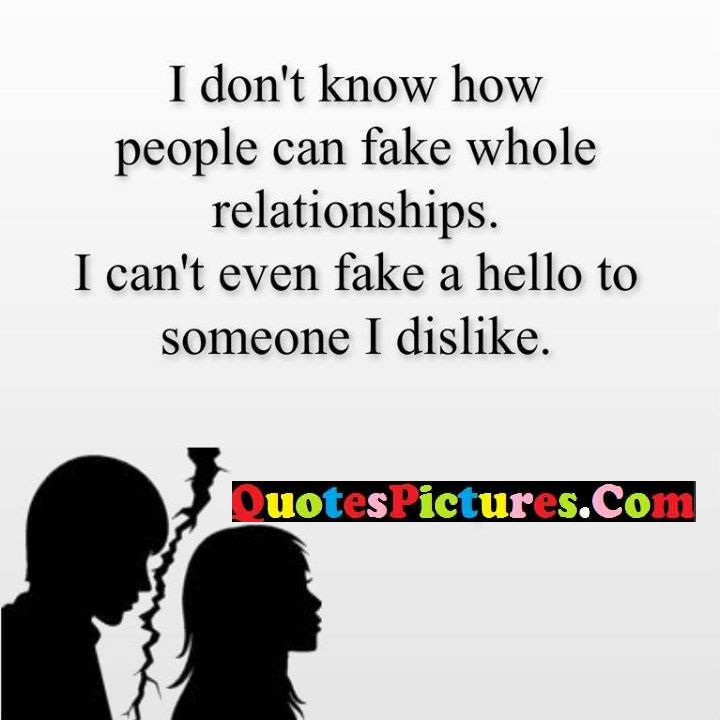 know fake relationship dislike