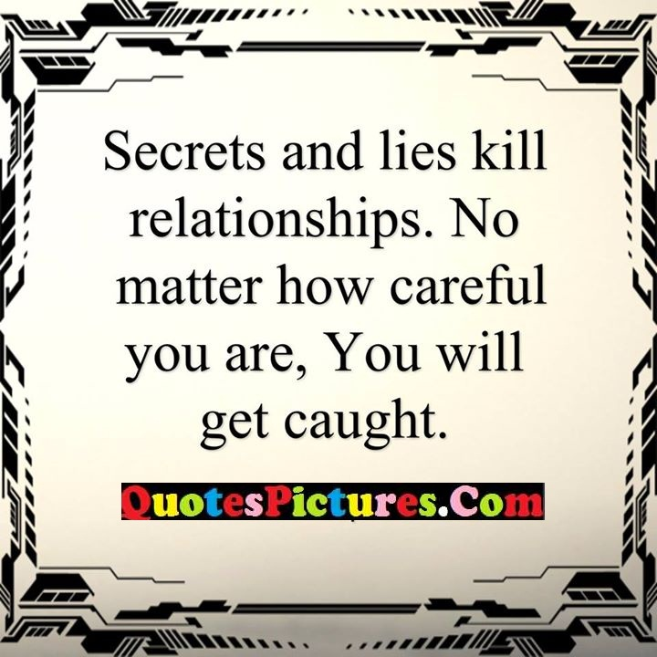lies relationships careful caught