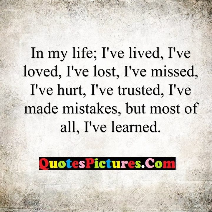 life hurt mistakes most learned