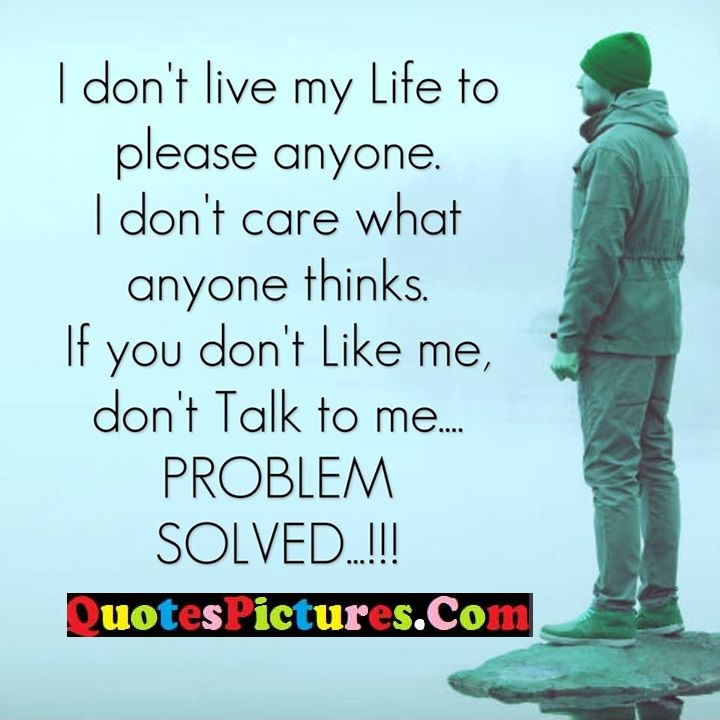 live life thinks talk problem