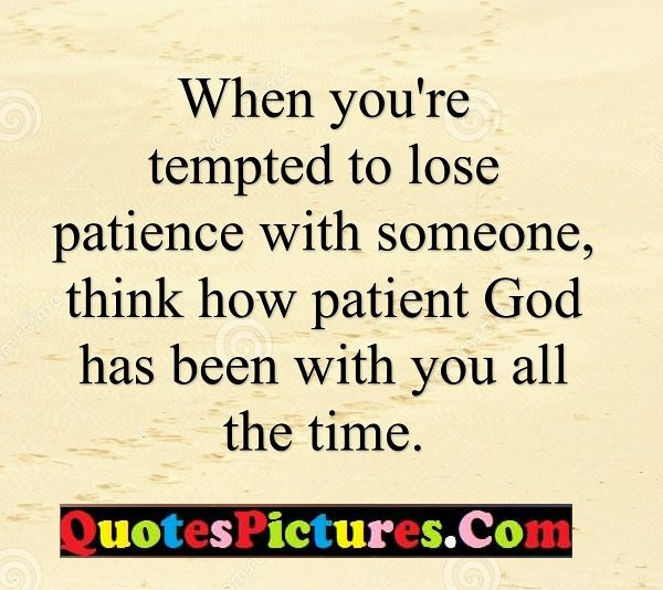 lose patience god time