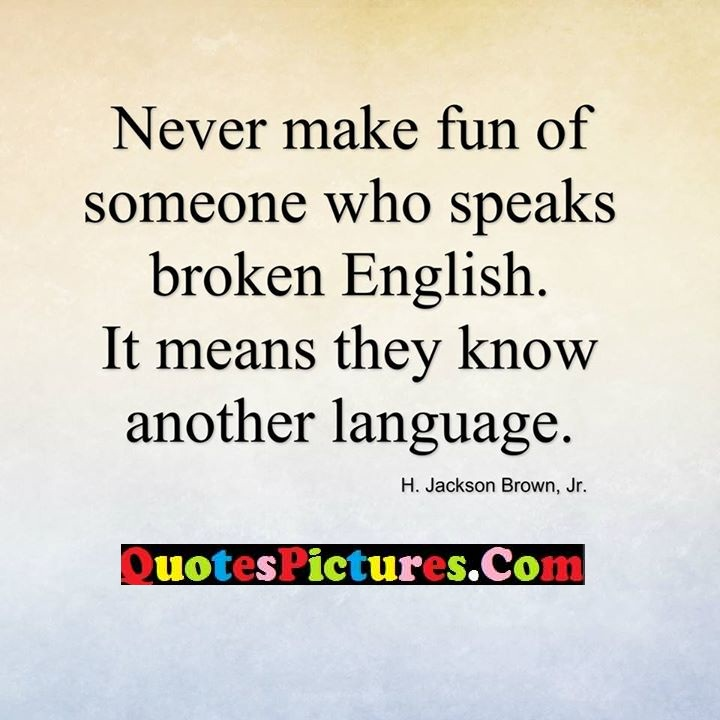 make fun speaks know language