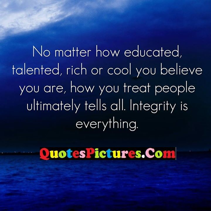 matter educated ultimately integrity