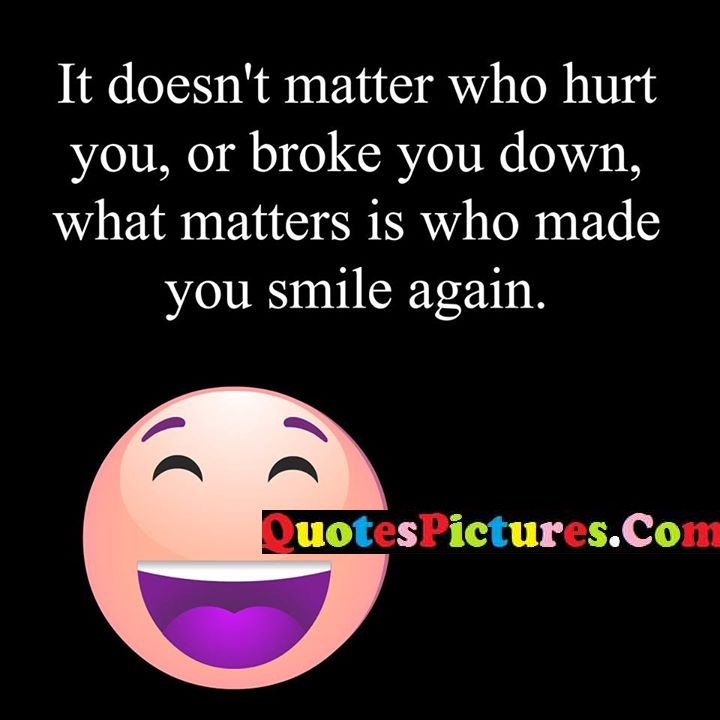 matter hurt broke smile