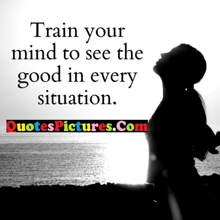 mind good every situation