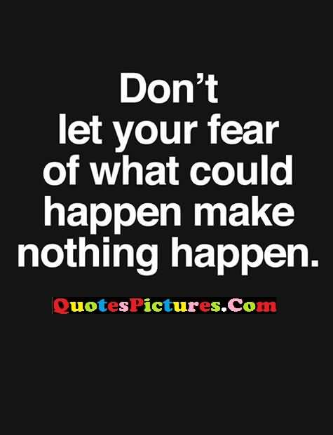 mistakes happens with fear