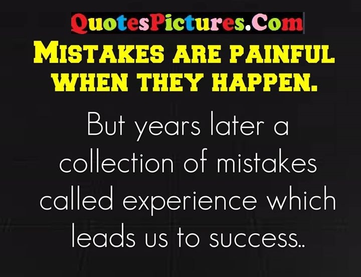mistakes painful collection experience leads success