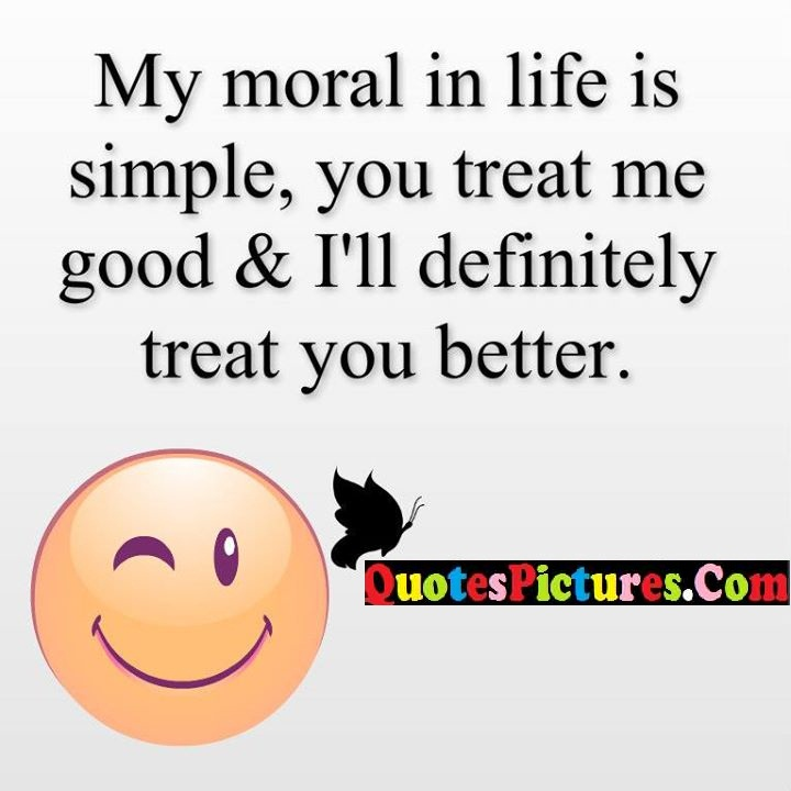 moral life simple treat better