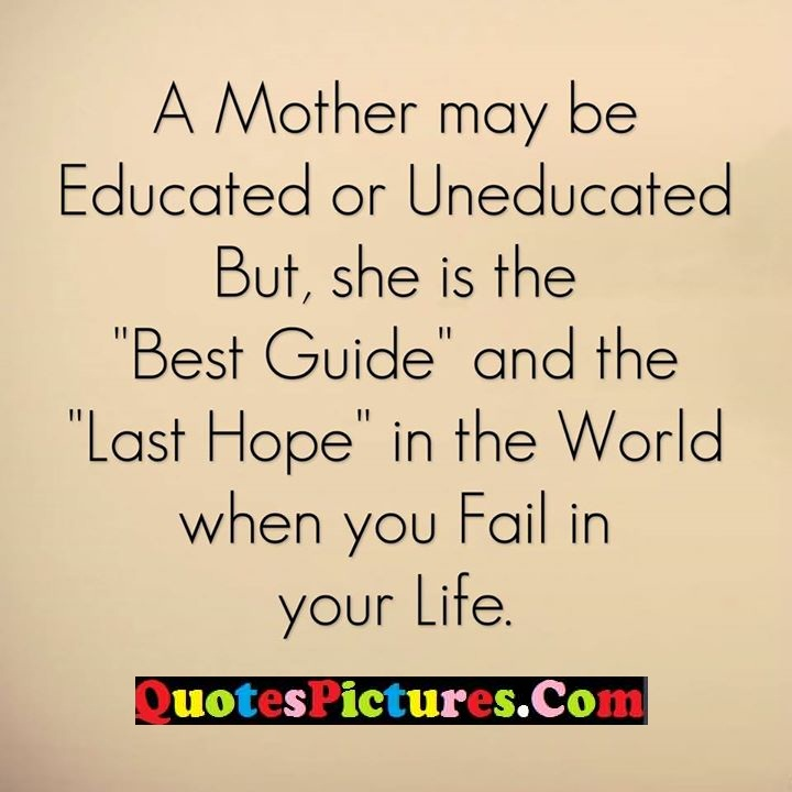 mother educated guide fail life