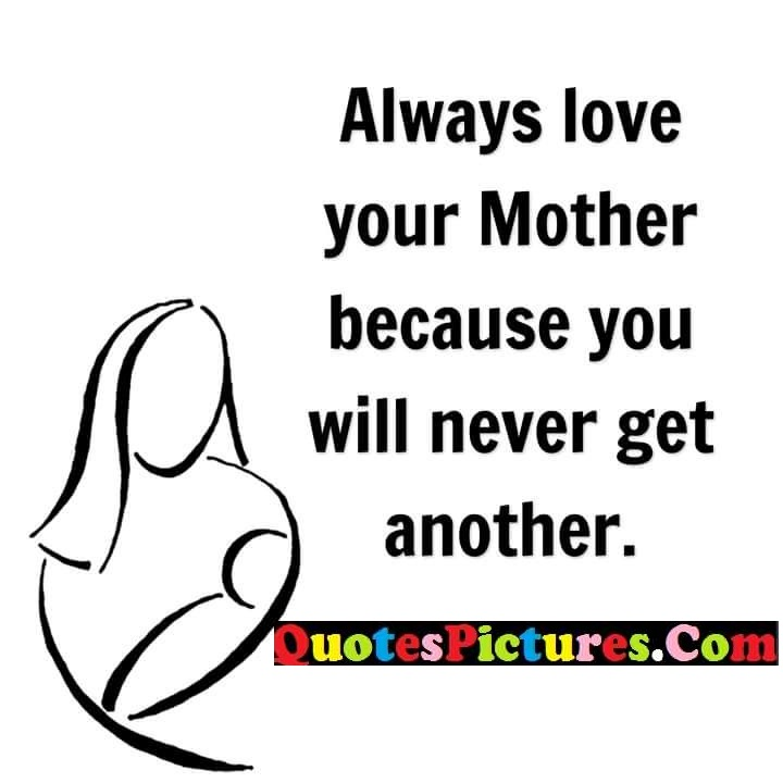mother never get another