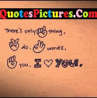 Motivate Love Quote - For You I Love You