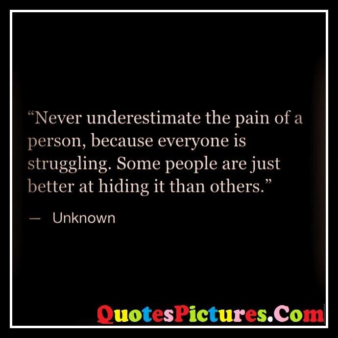 never pain hiding others