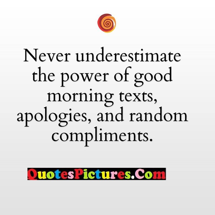 never power apologies rendom compliments