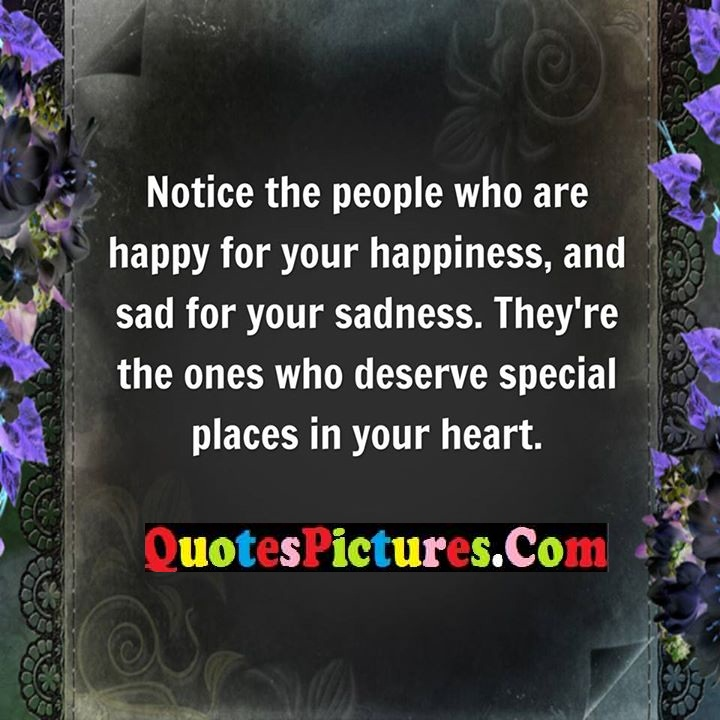 Quotes About People Who Notice: Good Sad Quotes About People Happiness