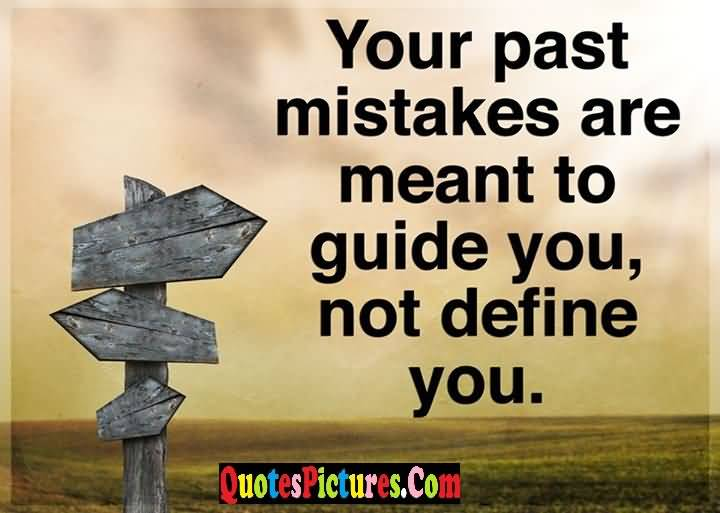 past mistakes meant