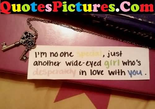 Perfect Love Quote - I Am No One Special Just Another Wide Eyed Girl