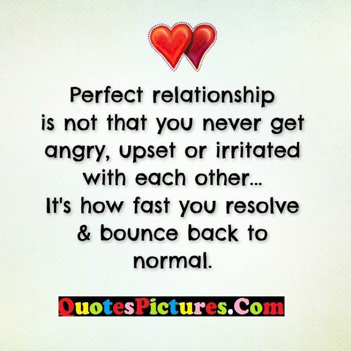 perfect realtionship angry upset