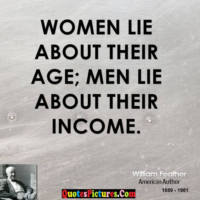Perfect Women Quote – Women Lie About Their Age Men Lie ...