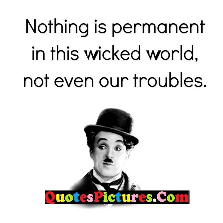 permanent wicked world troubles